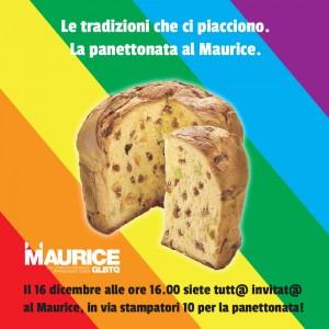 Le tradizioni che ci piacciono: Panettonata al Maurice @ Maurice | Torino | Piemonte | Italia